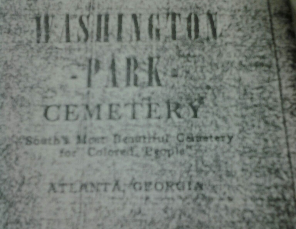 Washington Park Cemetery - The South's Most Beautiful Cemetery for Colored People - How The Cemetery was Marketed Before the 1940's - History Atlanta 2014